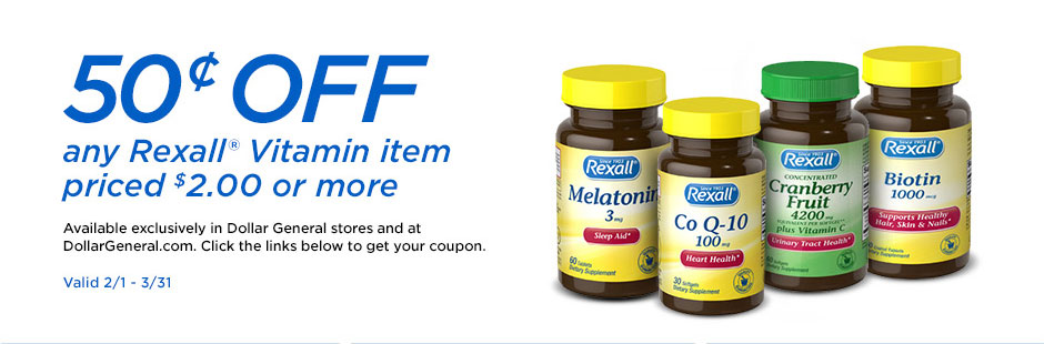 50¢ off any Rexall Vitamin item priced $2.00 or more. Available exclusively in Dollar General store and at DollarGeneral.com Click the links below to get your coupon. Valid 2/1-3/31.
